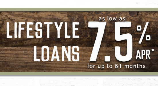 Lifestyle Loans as low as 7.5% APR for up to 61 months